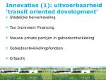 innovaties 1 uitvoerbaarheid transit oriented development