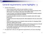 general requirements some highlights 3
