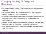 changing the way tb drugs are developed