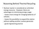 reasoning behind thermal recycling