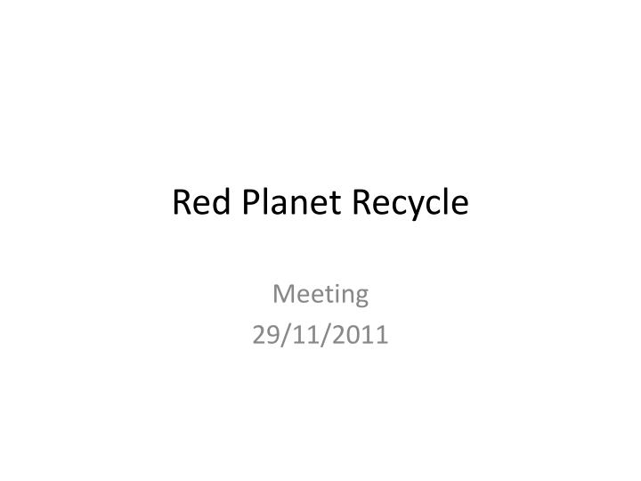 red planet recycle n.