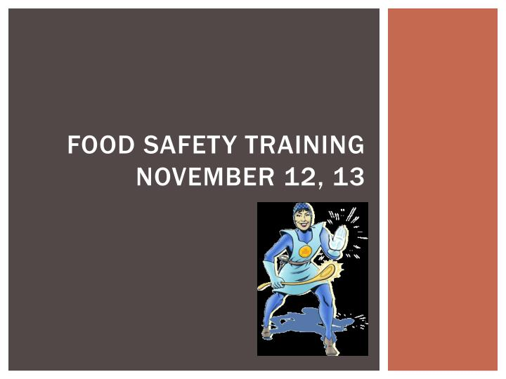 food safety training november 12 13 n.