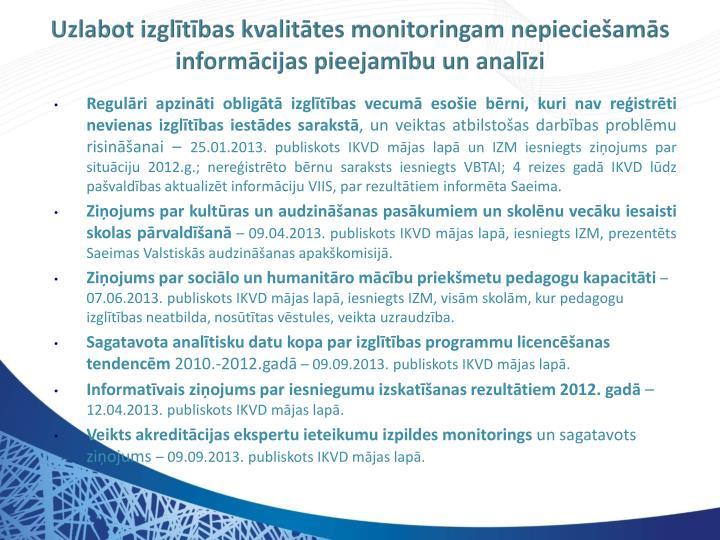 Uzlabot izglītības kvalitātes monitoringam nepieciešamās informācijas pieejamību un analīzi
