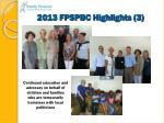 2013 fpspbc highlights 3