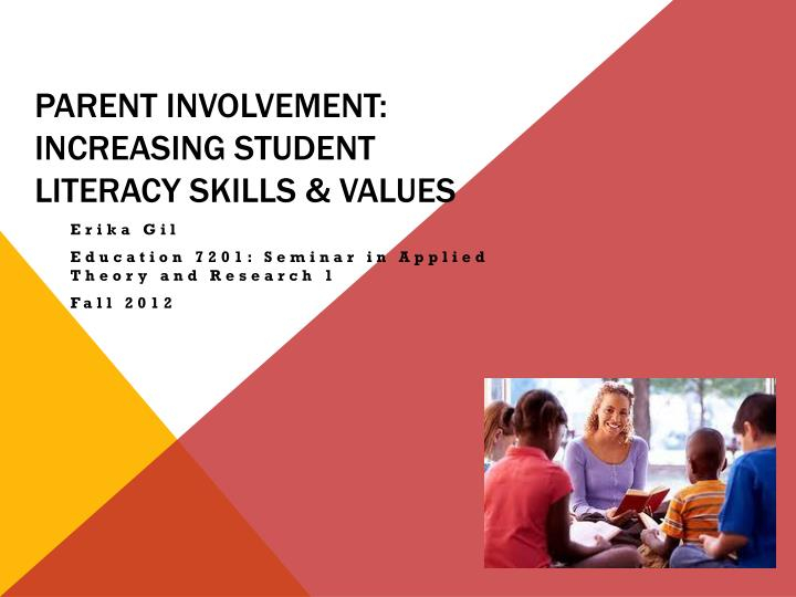parent involvement increasing student literacy skills values n.