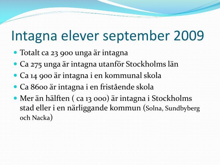 Intagna elever september 2009