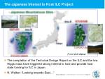the japanese interest to host ilc project
