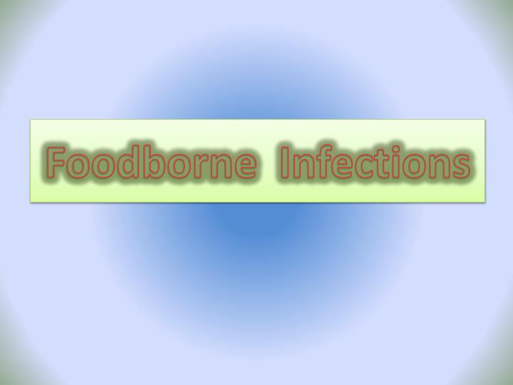 foodborne infections n.