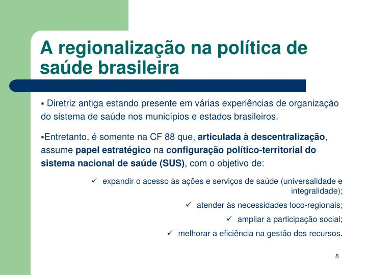 A regionalização na política de saúde brasileira