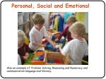 personal social and emotional