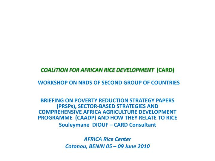 coalition for african rice development card workshop on nrds of second group of countries n.