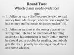 round two which claim needs evidence2