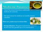 medicine purposes