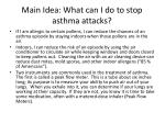 main idea what can i do to stop asthma attacks
