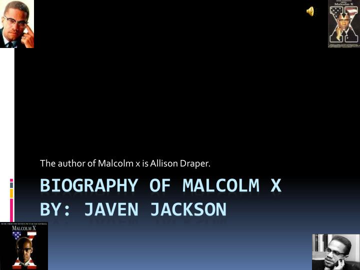 the author of malcolm x is allison draper n.