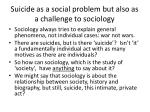 suicide as a social problem but also as a challenge to sociology