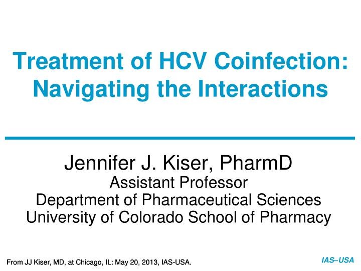 treatment of hcv coinfection navigating the interactions n.