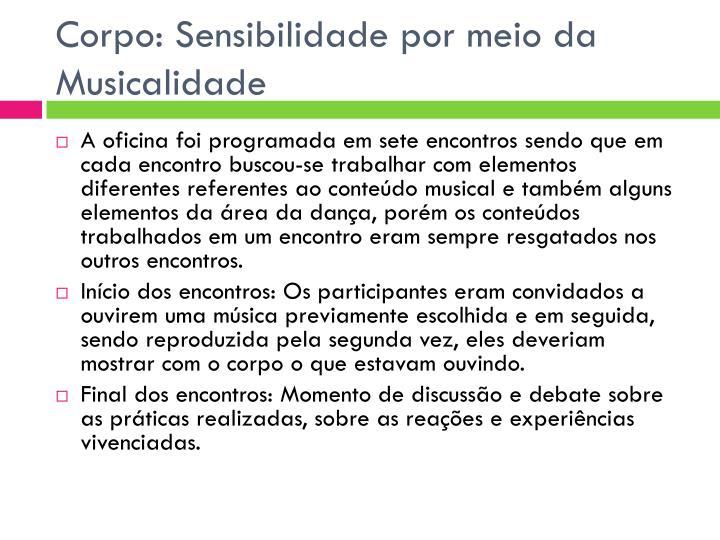 Corpo: Sensibilidade por meio da Musicalidade