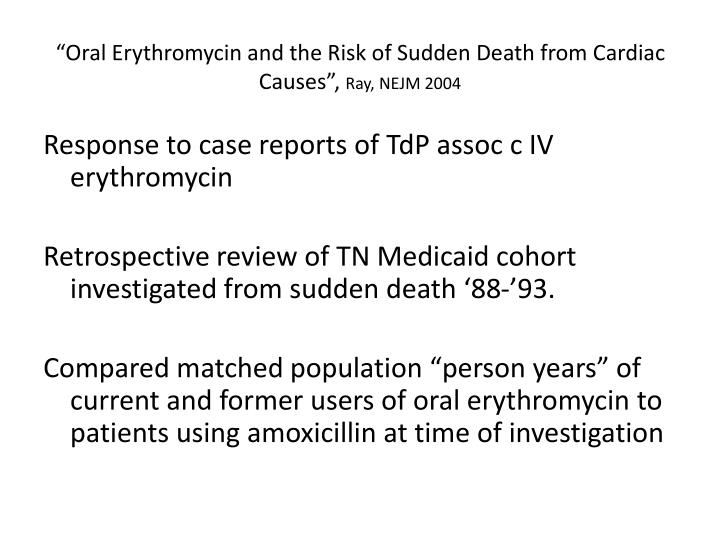 """Oral Erythromycin and the Risk of Sudden Death from Cardiac Causes"","