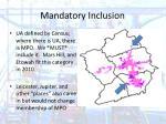 mandatory inclusion