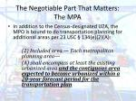 the negotiable part that matters the mpa