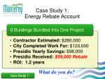 case study 1 energy rebate account