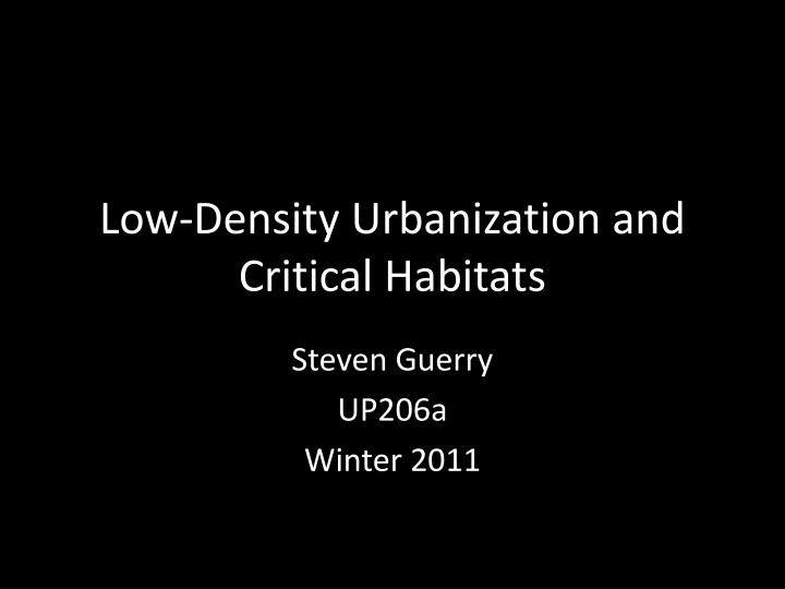 low density urbanization and critical habitats n.