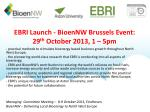 ebri launch bioennw brussels event 29 th october 2013 1 5pm1