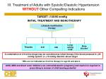 iii treatment of adults with systolic diastolic hypertension without other compelling indications