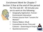 enrichment work for chapter 7 section 3 due at the end of the period