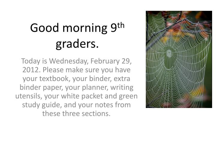 good morning 9 th graders n.