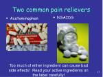 two common pain relievers