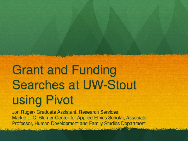 grant and funding searches at uw stout using pivot n.