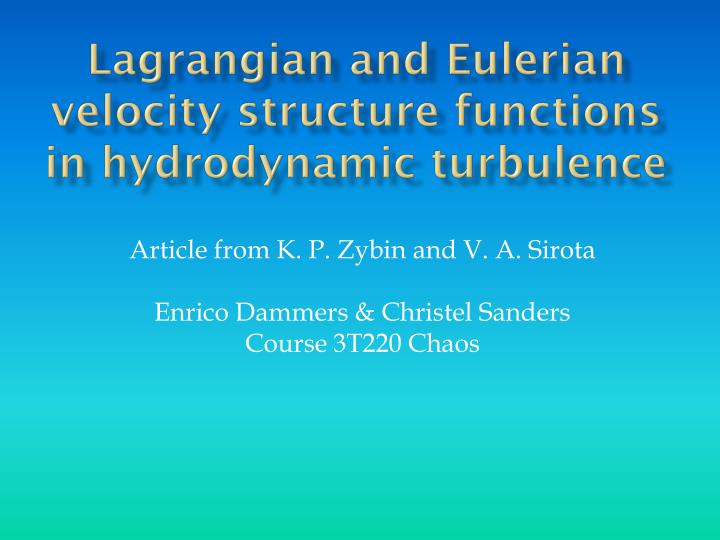 lagrangian and eulerian velocity structure functions in hydrodynamic turbulence n.