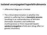 isolated unconjugated hyperbilirubinemia