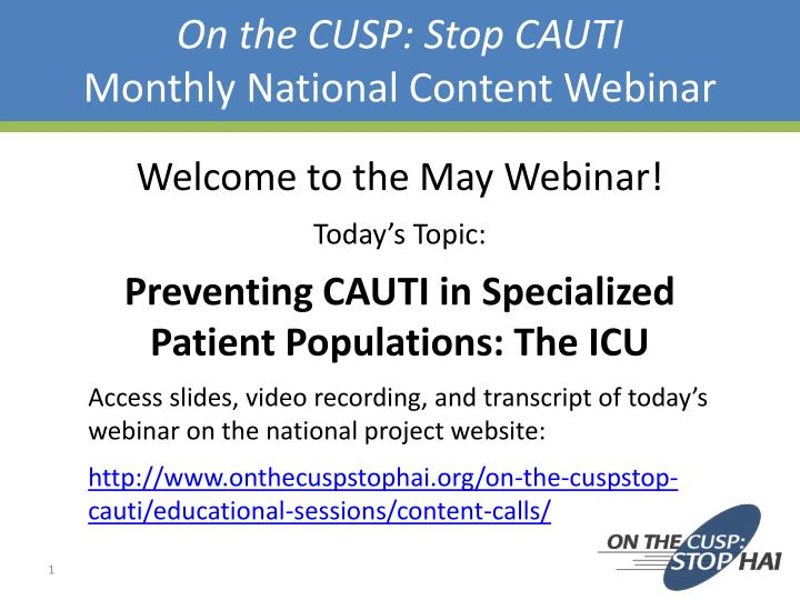 on the cusp stop cauti monthly national content webinar n.