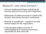 research lets move forward