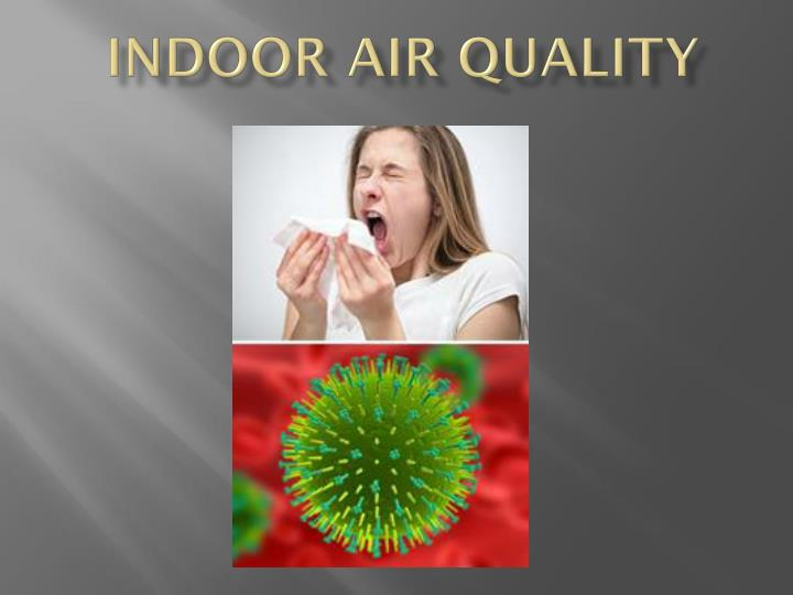 indoor air quality n.