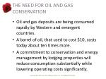 the need for oil and gas conservation