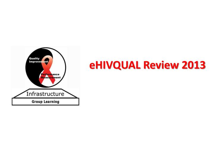 ehivqual review 2013 n.