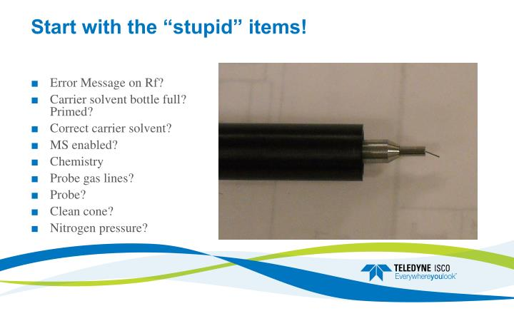 "Start with the ""stupid"" items!"