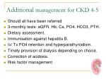 additional management for ckd 4 5