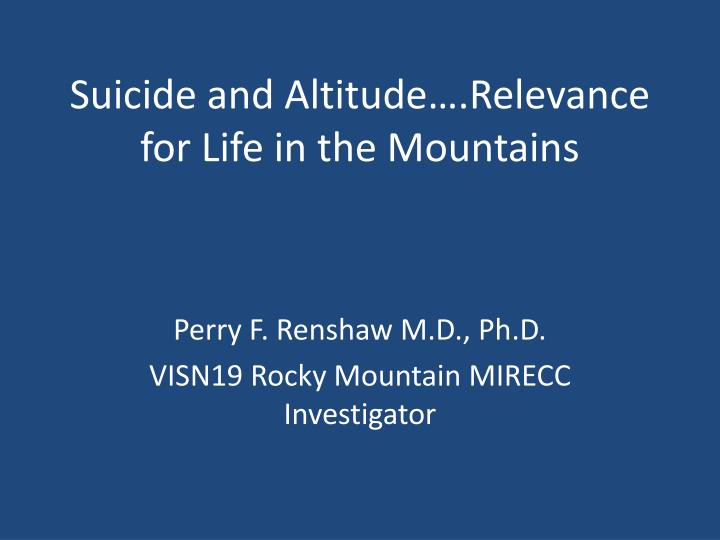 suicide and altitude relevance for life in the mountains n.