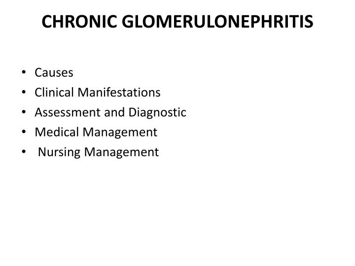 CHRONIC GLOMERULONEPHRITIS