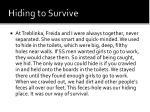 hiding to survive