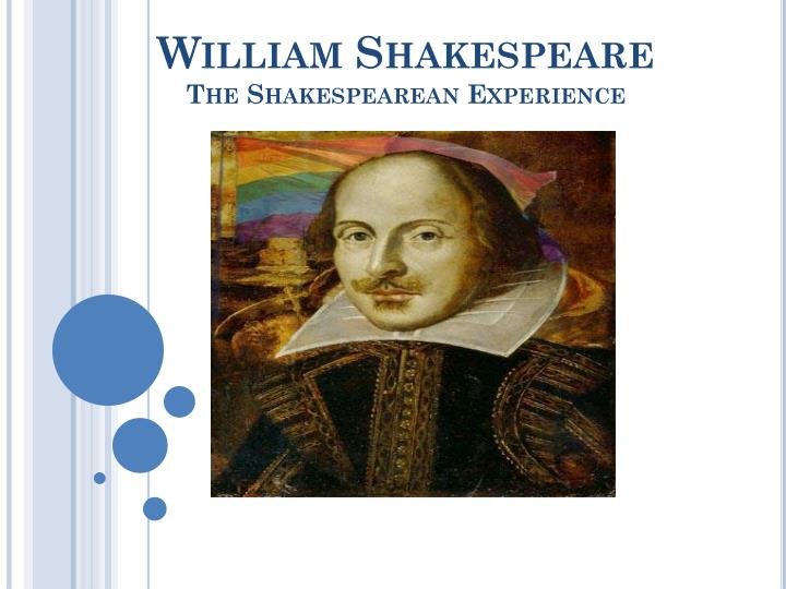 william shakespeare the shakespearean experience n.