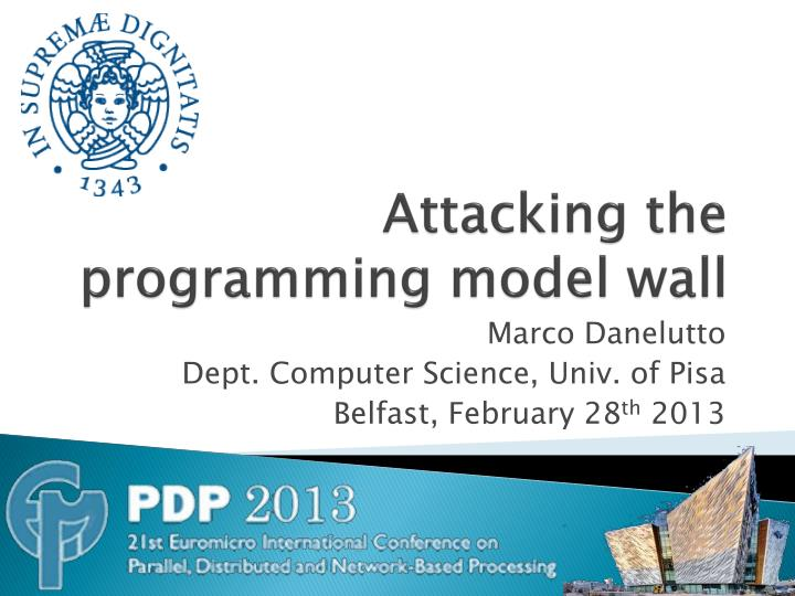 attacking the programming model wall n.