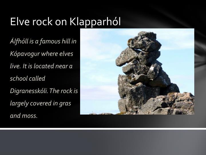 Elve rock on Klapparhól