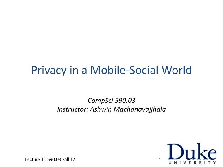 privacy in a mobile social world n.