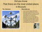 did you know that these are the most visited places in brussels